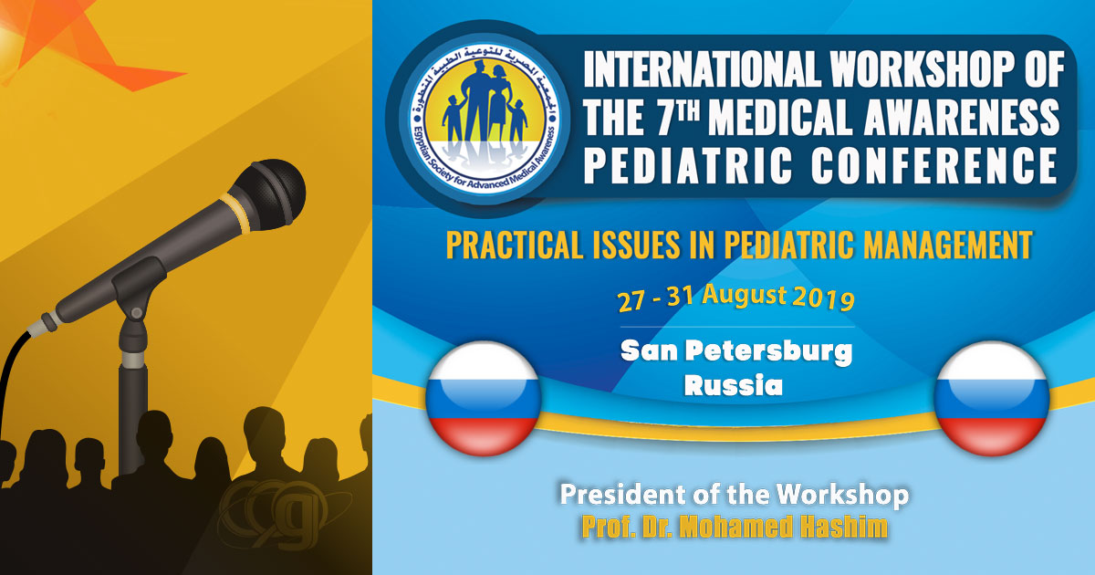 International Workshop of The 7th Medical Awareness Pediatric Conference