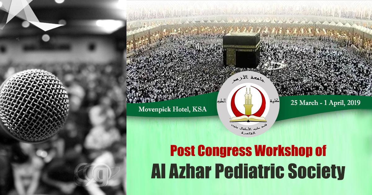 Post Congress Workshop of Al Azhar Pediatric Society
