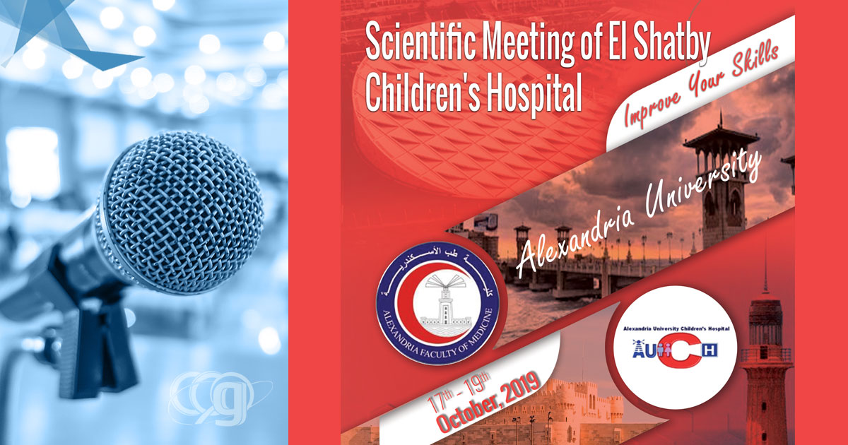 Scientific Meeting of El Shatby Children's Hospital, Alexandria University 2019