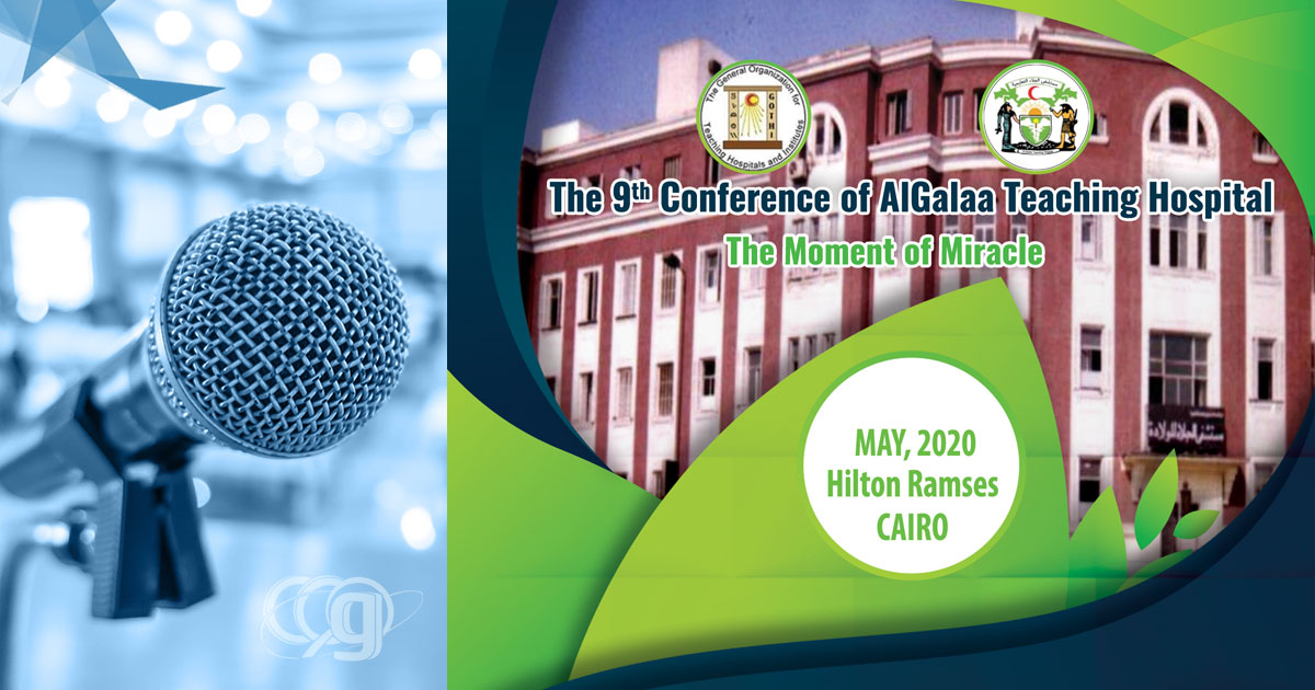 The 9th Al-Galaa Teaching Hospital Conference