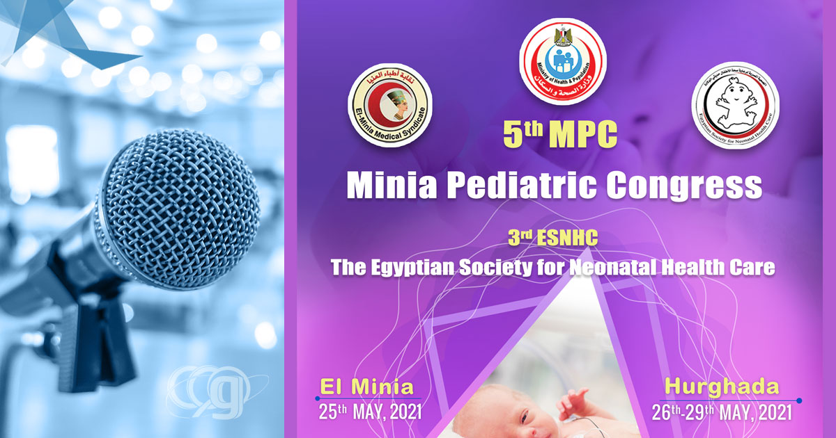 5th MPC Minia Pediatric Congress & 3rd ESNHC The Egyptian Society for Neonatal Health Care
